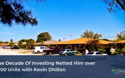 One Decade Of Investing Netted Him over 1,000 Units with Kevin Dhillon