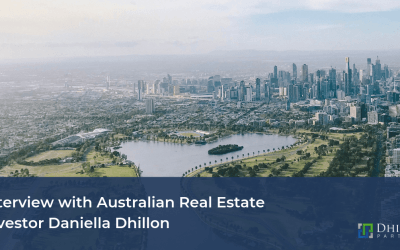 Interview with Australian Real Estate Investor Daniella Dhillon